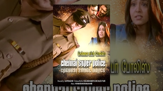 Chennai Super Police (Full Movie) Watch Free Full Length