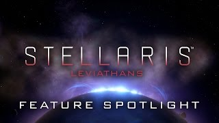 Stellaris - Leviathans Story Pack Feature Spotlight