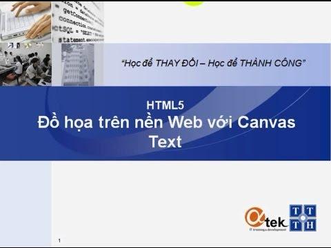 Bài 10. HTML5 Đồ họa trên nền Web với Canvas_Text.