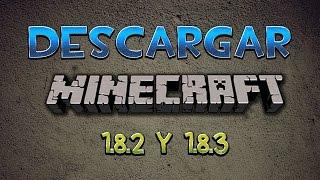 Como Descargar Minecraft 1.8.3/1.8.2 Ultima Versión