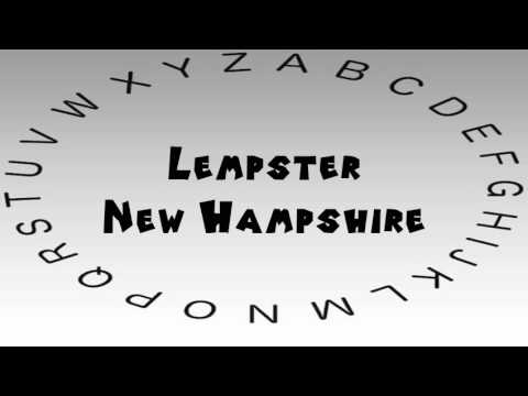 How to Say or Pronounce USA Cities — Lempster, New Hampshire