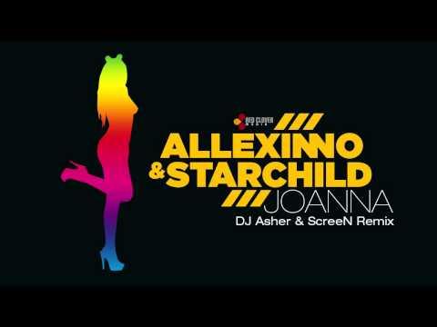 Allexinno & Starchild - Joanna (DJ Asher & ScreeN remix)