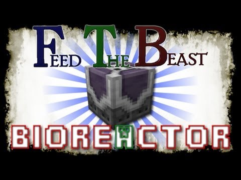 Minecraft Feed the Beast - Block Spotlight - BioReactor