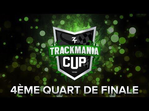 Trackmania Cup 2018 #54 : 4ème quart de finale