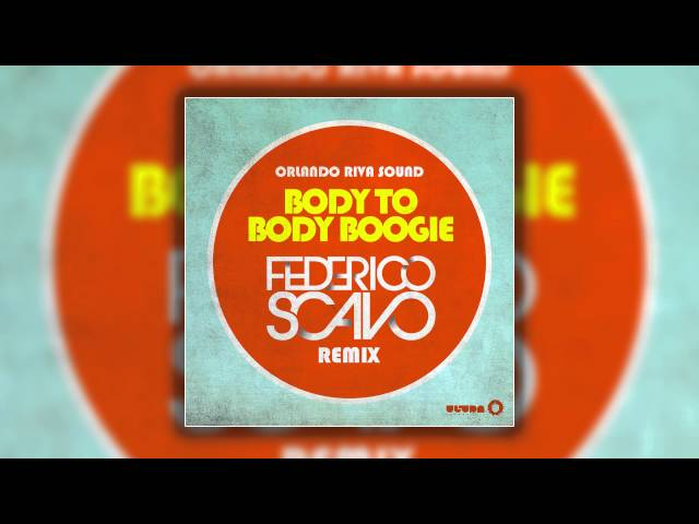 Orlando Riva Sound - Body To Body Boogie (Federico Scavo Remix) [Cover Art]