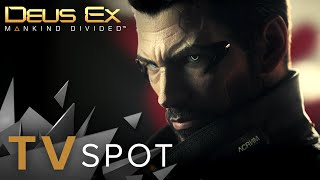 Deus Ex: Mankind Divided - TV Spot