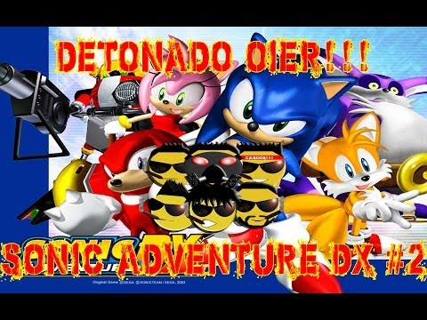 Detonado OIER - Sonic Adventure DX #2 - Sonic X Egg Hornet e Windy Valley (Sonic)