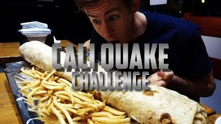 GIANT CALI QUAKE BURRITO CHALLENGE | 15,000 CALORIES!