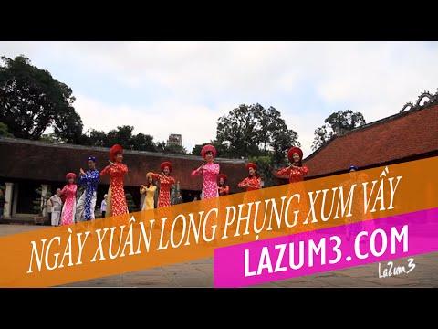 Ngày Xuân Long Phụng Xum Vầy | Lazum3 | Zumba Fitness VietNam