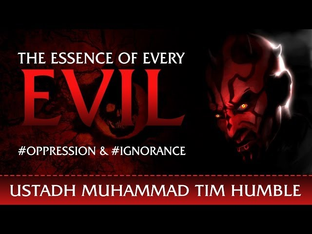 The Essence Of Every Evil ᴴᴰ ┇ #SatanExposed ┇ by Ustadh Muhammad Tim Humble ┇ TDR Production ┇