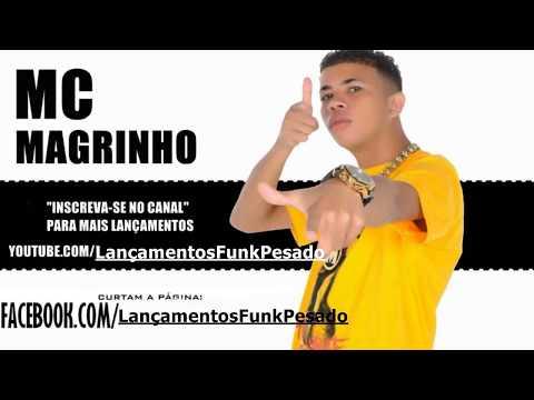 MEGA Medley funk Putaria (Lançamentos2013/2014) MC Magrinho,BW,G7 entre outros