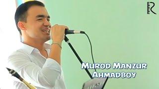 Смотреть или скачать клип Мурод Манзур - Ахмадбой