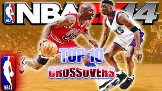 NBA 2K14 OFFICIAL TOP 10 CROSSOVERS Of The WEEK #1 Ft