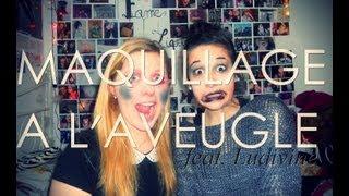 TAG : Maquillage à L'aveugle Avec Ludivine ! ♥