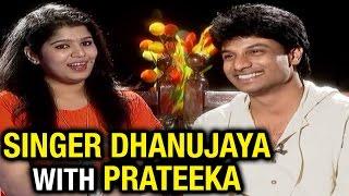 Singer Dhanujaya Chit Chat with Prateeka – Prateeka Show