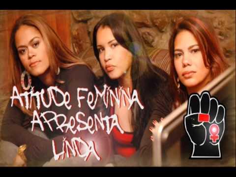 Atitude Feminina - Linda