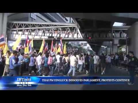 Thai PM Yingluck Dissolves Parliament, Protests Continue