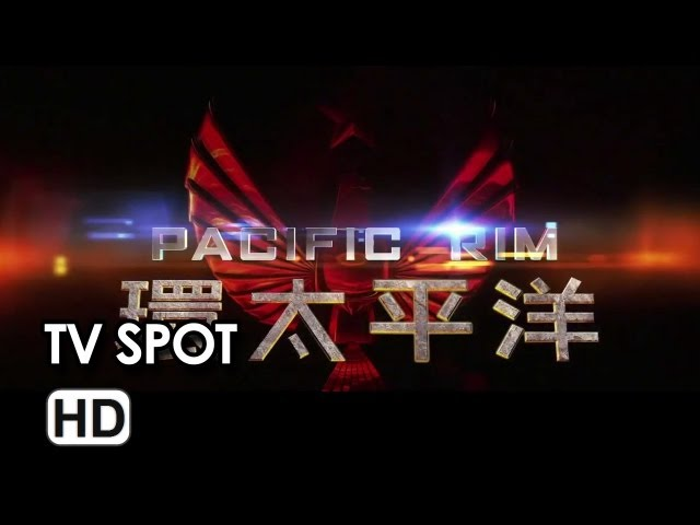 Pacific Rim International Tv Spot #4 (2013) - Guillermo del Toro Movie HD