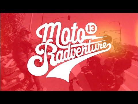 Sector 9 & Wheelbase Present: Moto Radventure 2013