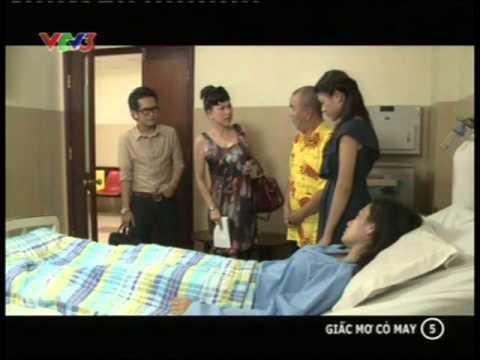 Phim Việt Nam - Giấc mơ cỏ may - Tập 5 - Giac mo co may - Phim Viet nam