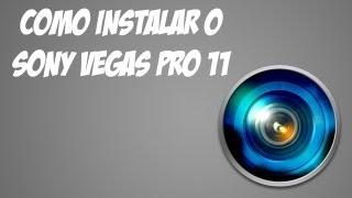 Como Instalar O Sony Vegas PRO 11/12 ⇝ATUALIZADO⇜ [BR