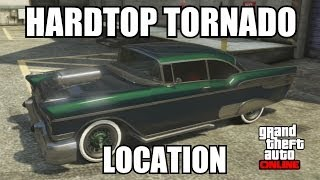 GTA V Online How And Where To Find The Hardtop Tornado