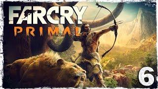 Far Cry Primal. #6: Ноги мамонта.