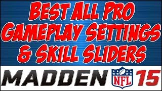 Madden 15 All Pro Simulation Sliders And Settings For