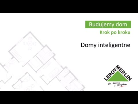 Domy inteligentne. Budowa domu