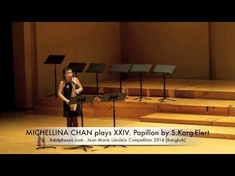 MICHELLINA CHAN plays XXIV Papillon by S Karg Elert