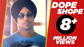 DOPE SHOPE YO YO HONEY SINGH & DEEP MONEY OFFICAL