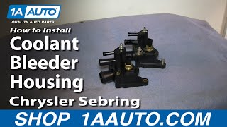 How To Install Replace 2.7L Coolant Bleeder Housing 2001