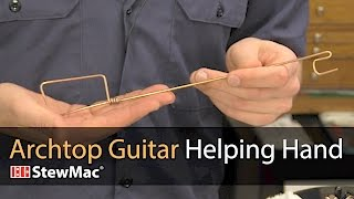 Watch the Trade Secrets Video, Archtop Guitar Helping Hand Video