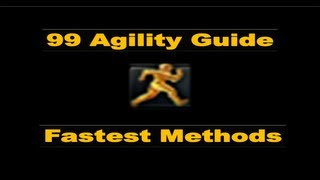 Runescape Ultimate 1-99 Agility Guide 2014 [Fast And