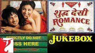 """Shuddh Desi Romance"" Full Song Audio Jukebox"
