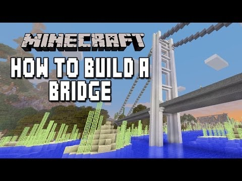 tutorial: Minecraft Tutorial:   How To Build An Awesome Modern Suspension Bridge   (Part 1)