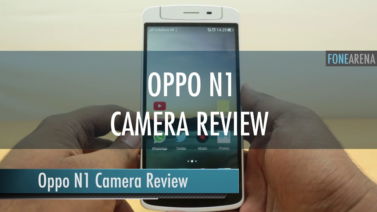 oppo n1 camera review   youtube