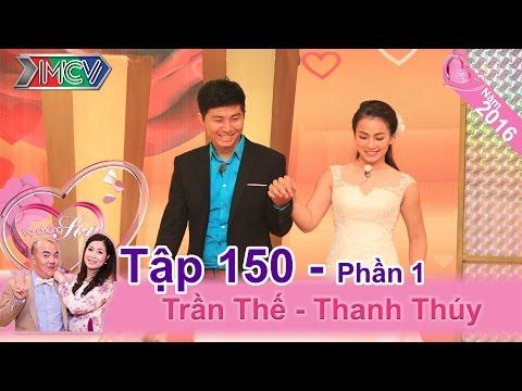 Cặp vợ chồng hài hước và câu chuyện tình yêu ly kỳ | Trần Thế - Thanh Thúy | VCS 150