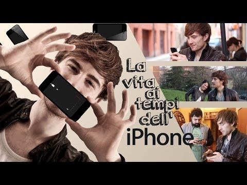 LA VITA AI TEMPI DELL'iPhone