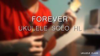 Forever - Ukulele solo HL