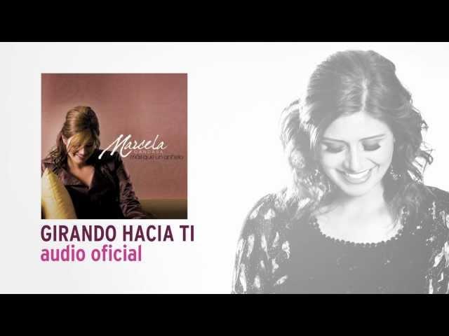 Girando Hacia Ti - Marcela Gandara [Audio Oficial]
