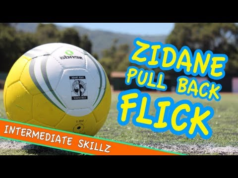 'The Zidane 'Pull Back Flick'