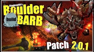 Blaqksmith's Boulder Barb Build! Diablo 3 2.0.2