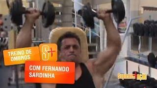 Treino de Ombros com Fernando Sardinha