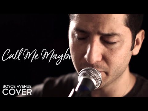 Carly Rae Jepsen - Call Me Maybe (Boyce Avenue acoustic cover) on iTunes