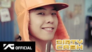 Big Bang - Dirty cash