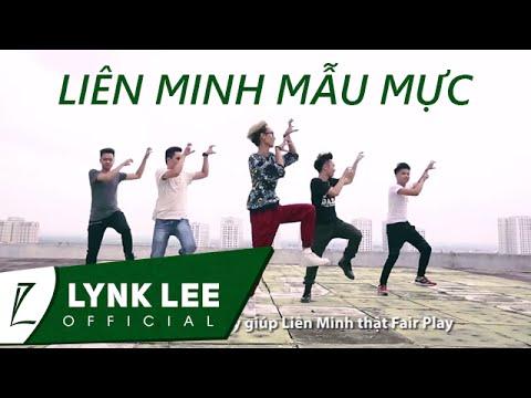 Lynk Lee - Liên Minh Mẫu Mực (ft. Lil One)