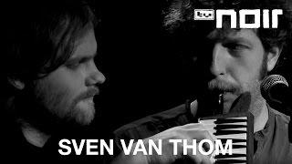 Wir zwei kommen nie zusammen - SVEN VAN THOM feat. MARTIN