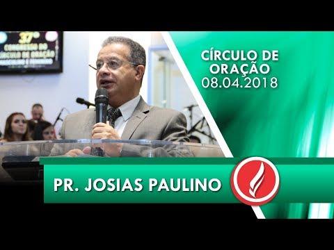 37º Congresso do Círculo de Oração AD Içara - Pr. Josias Paulino - 08 04 2018