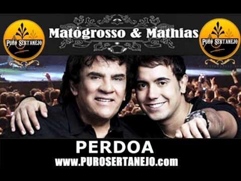 Matogrosso & Mathias - Perdoa